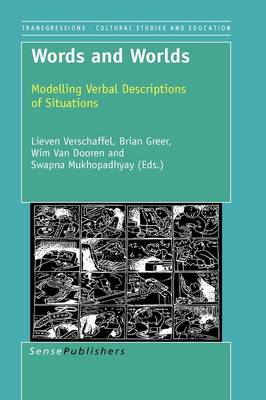 Words and Worlds: Modeling Verbal Descriptions of Situations (Paperback)