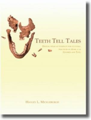 Teeth Tell Tales (Paperback)