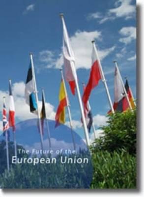 The Future of the European Union (Paperback)