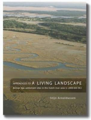 Appendices to A Living Landscape (Paperback)