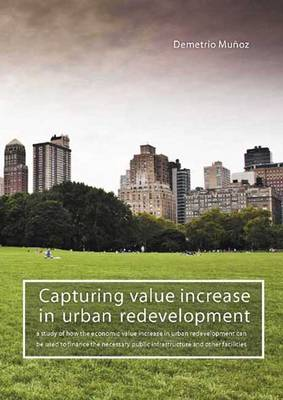 Capturing value increase in urban redevelopment (Paperback)