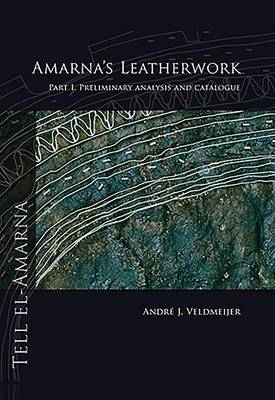 Amarna's Leatherwork. Part I (Paperback)