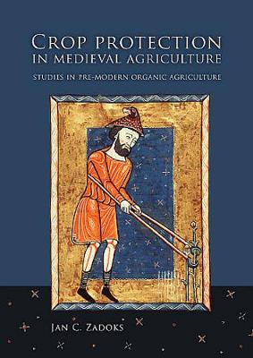 Crop Protection in Medieval Agriculture (Paperback)