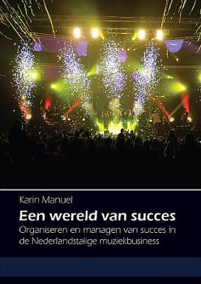 Een wereld van succes (Paperback)