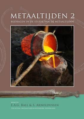 Metaaltijden (vol. 2): Bijdragen in de studie van de metaaltijden - Bijdragen in de studie van de metaaltijden (Paperback)