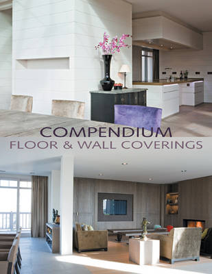 Compendium: Floor and Wall Coverings (Hardback)