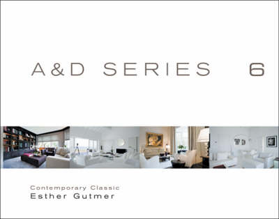 Contemporary Clusic: Esther Gutmer - A&D Series No. 6 (Hardback)