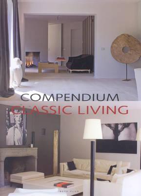 Compendium: Classic Living (Hardback)