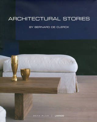 Architectural Stories: By Bernard De Clerck (Hardback)