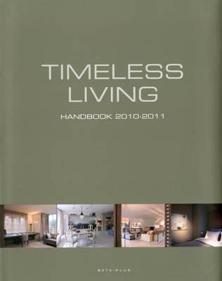 Timeless Living Handbook 2010-2011 (Hardback)