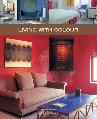Living with Colour - Home Series No. 5 (Paperback)