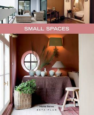 Small Spaces - Home Series No. 7 (Paperback)