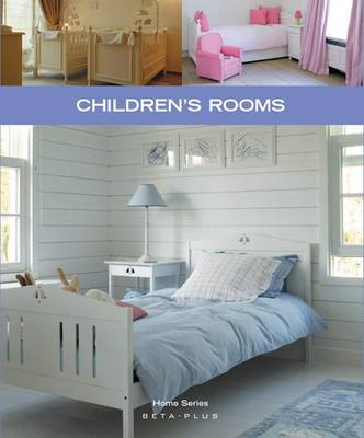 Home Series Childrens Rooms (Paperback)