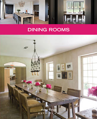 Dining Rooms - Home Series No. 21 (Paperback)