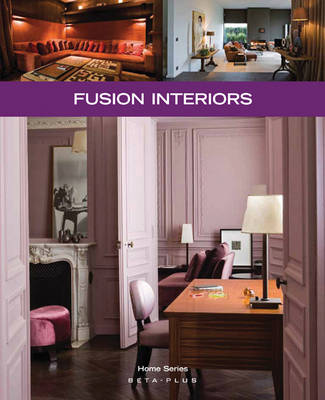 Fusion Interiors - Home Series No. 25 (Paperback)