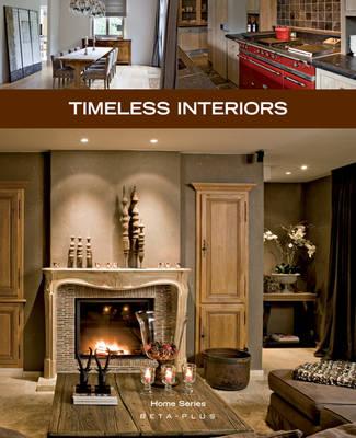 Timeless Interiors - Home Series No. 27 (Paperback)