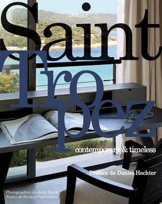 Saint Tropez: Contemporary & Timeless (Hardback)