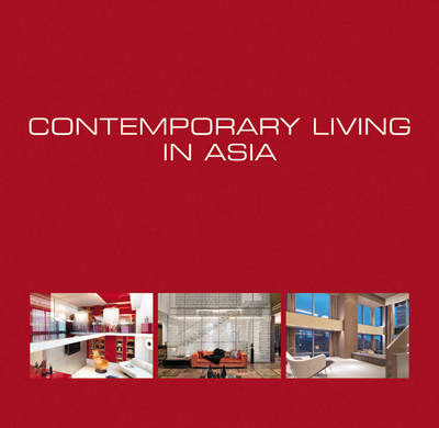 Contemporary Living in Asia (Hardback)