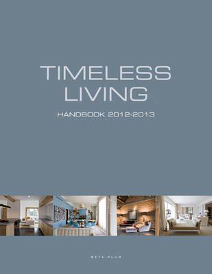 Timeless Living Handbook 2012-2013 (Hardback)