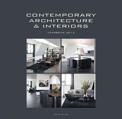 Contemporary Architecture & Interiors Yearbook 2012 (Hardback)