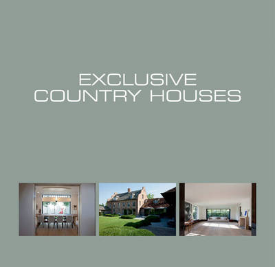 Exclusive Country Houses (Hardback)