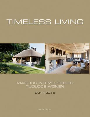 Timeless Living 2014-2015 (Hardback)