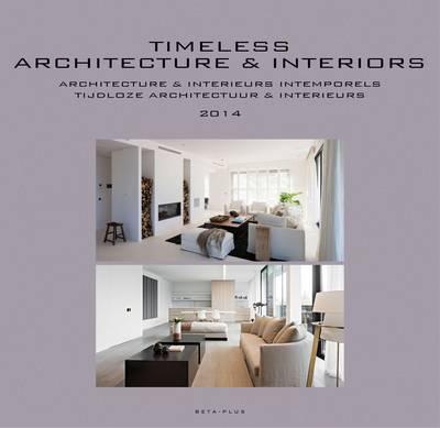 Timeless Architecture & Interiors: Yearbook 2014 (Hardback)