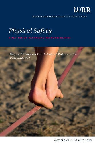 Physical Safety: A Matter of Balancing Responsibilities - WRR Publications (Paperback)