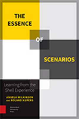 The Essence of Scenarios: Learning from the Shell Experience (Paperback)