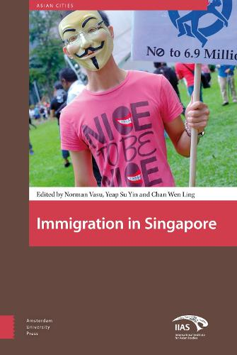 Immigration in Singapore - Asian Cities 1 (Hardback)