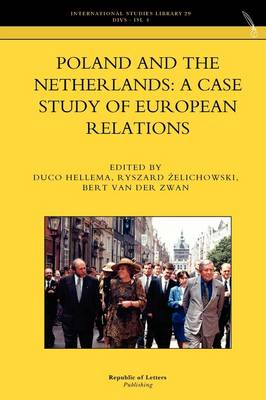 Poland and the Netherlands: A Case Study of European Relations (Paperback)