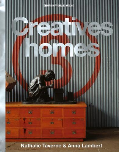 Creatives' Homes - Homes World Wide (Hardback)