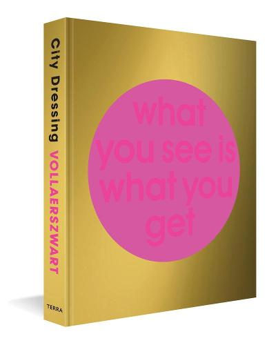 City Dressing: What You See is What You Get (Hardback)