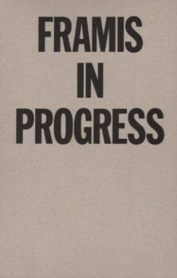 Alicia Famis - Framis in Progress (Paperback)