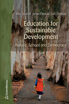 Education for Sustainable Development: Nature, School and Democracy (Paperback)