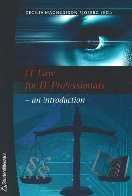 IT Law for IT Professionals: An Introduction (Paperback)