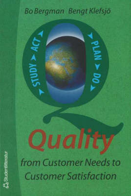 Quality from Customer Needs to Customer Satisfaction (Paperback)