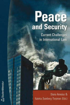 Peace and Security: Current Challenges in International Law (Paperback)