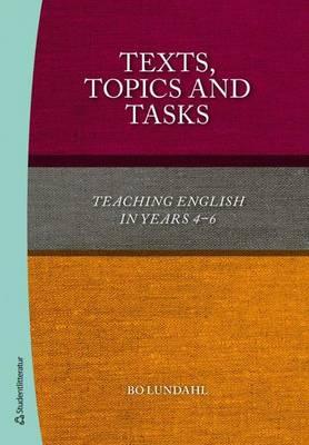 Texts, Topics & Tasks (Paperback)