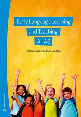 Early Language Learning & Teaching: A1-A2 (Paperback)