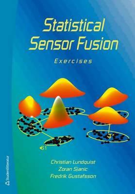 Statistical Sensor Fusion: Exercises (Paperback)