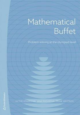 Mathematical Buffet: Problem Solving at the Olympiad Level (Paperback)