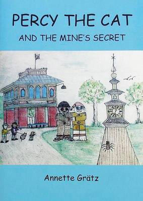 Percy the Cat and the Mine's Secret (Paperback)