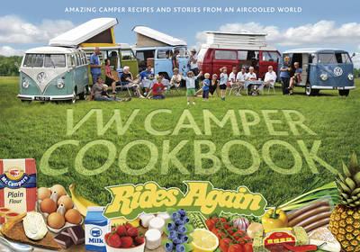 VW Camper Cookbook Rides Again (Hardback)