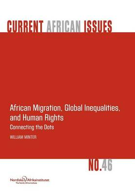 African Migration, Global Inequalities, and Human Rights. Connecting the Dots (Paperback)