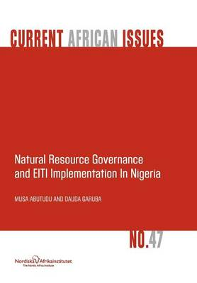 Natural Resource Governance and EITI Implementation in Nigeria (Paperback)