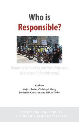 Who Is Responsible? Donor-Civil Society Partnerships and the Case of HIV/AIDS Work (Paperback)