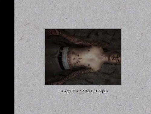 Pieter ten Hoopen: Hungry Horse (Hardback)