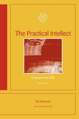 The Practical Intellect: Computers and Skills (Paperback)