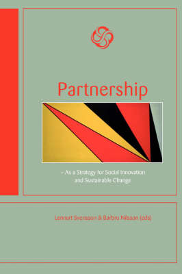 Partnership: As a Strategy for Social Innovation and Sustainable Change (Paperback)